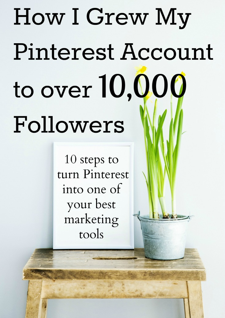 If you want to learn how to grow your Pinterest followers and turn Pinterest into one of your top marketing tools, this FREE guide is for you! Click to grab your copy of 'How I Grew My Pinterest Account to Over 10,000 Followers'.