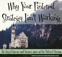 Why Your Pinterest Strategy Isn't Working