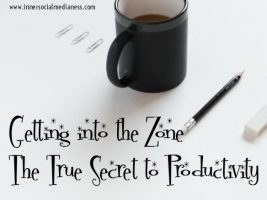 Getting into the Zone: The True Secret to Productivity