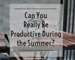 Can You Really Be Productive During the Summer?