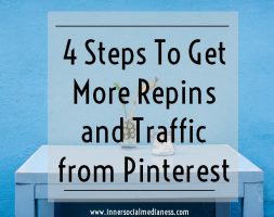 4 Steps To Get More Repins and Traffic from Pinterest