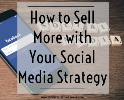 How to Sell More with Your Social Media Strategy