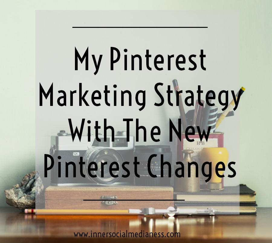 My Pinterest Marketing Strategy with the New Pinterest Changes - Check out the new changes on Pinterest and get the steps to revise your pinning strategy to keep making Pinterest work for you.