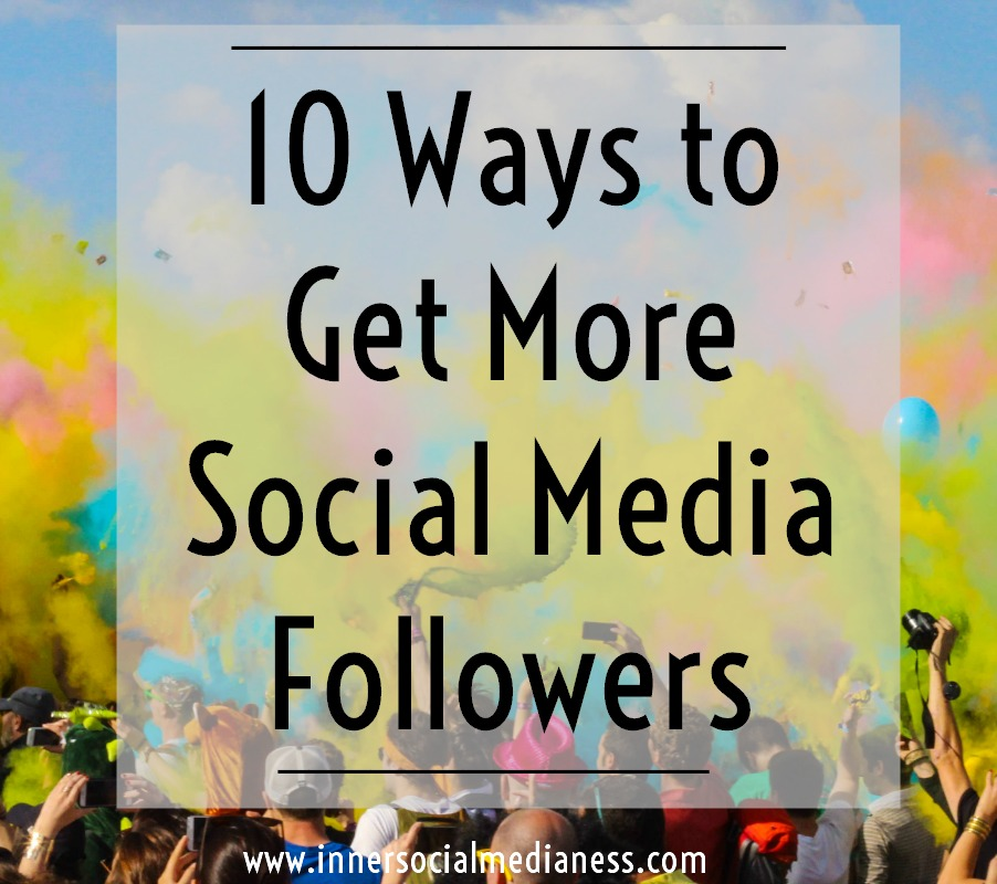 10 Ways to Get More Social Media Followers - it's not the number of fans that counts but the number of qualified people you've connected with in your social sites. These folks are the ones you want to spend your time growing. They're the ones who will go from a simple social connection into a paying customer.