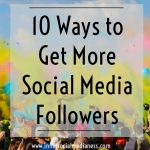 10 Ways to Get More Social Media Followers