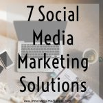 7 Social Media Marketing Solutions