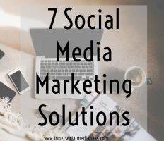 7 Social Media Marketing Solutions