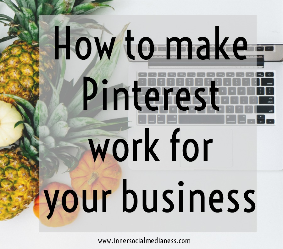 How to make Pinterest work for your business - start adding these actionable steps to your marketing strategy to help more people on Pinterest find your pins and boards.