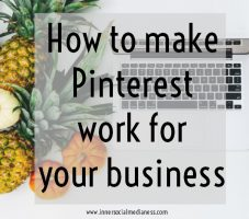 How to make Pinterest work for your business