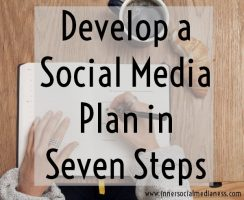 Develop a Social Media Plan in 7 Steps