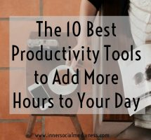 The 10 Best Productivity Tools to Add More Hours to Your Day