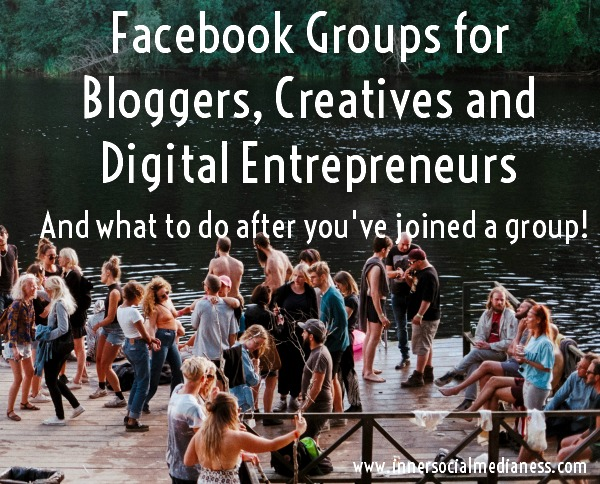 Facebook Groups for Bloggers, Creatives and Digital Entrepreneurs