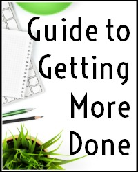 Guide to Getting More Done