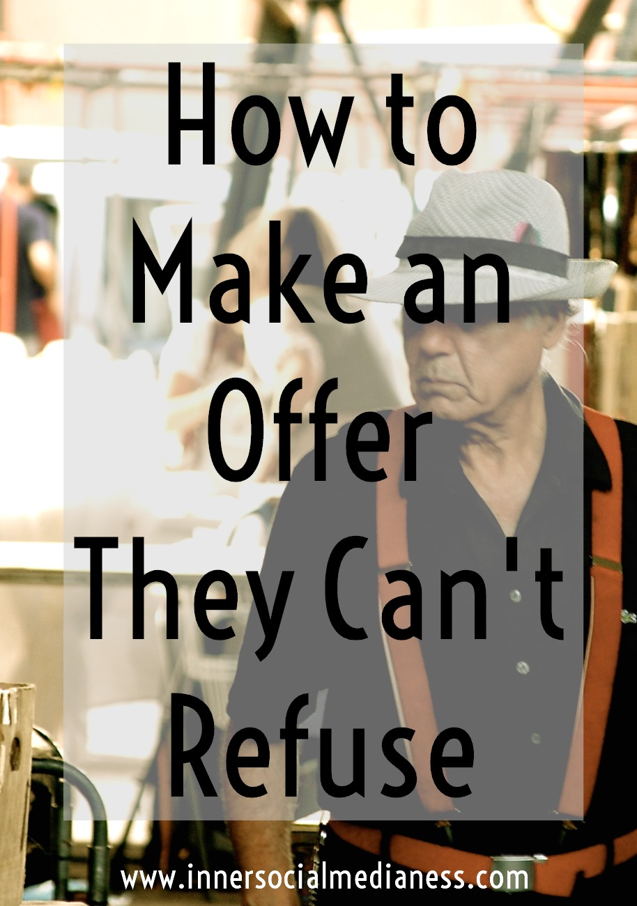 How to Make an Offer They Can't Refuse - We can post information up on a web page all day long but what's really going to get people to click on it? What's going to make them take that extra step and give you their email or better yet, buy something from your site?