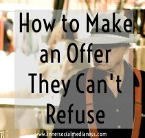 How to Make an Offer They Can't Refuse