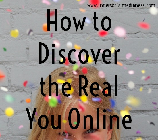 How to discover the real you online