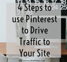4 Steps to use Pinterest to Drive Traffic to Your Site