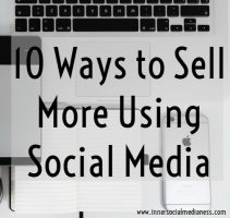 10 ways to sell more using social media