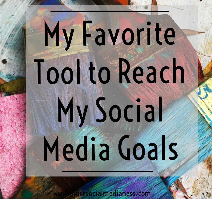 My Favorite Tool to Reach My Social Media Goals - read more about how my favorite tool can help you get more done with your social media marketing.