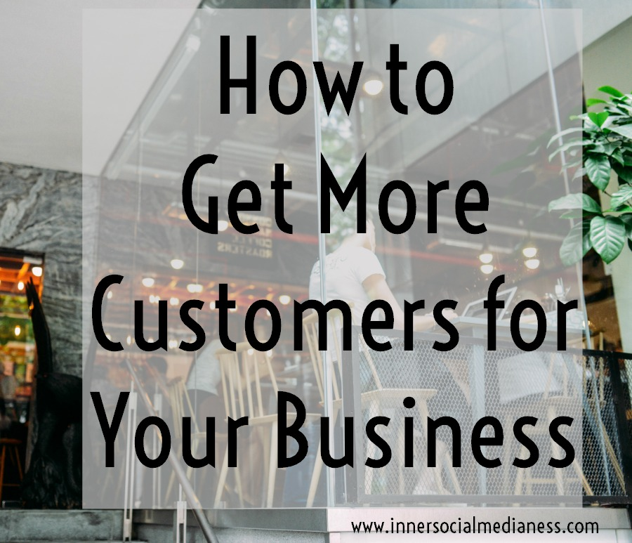 How to Get More Customers for Your Business - learn how to truly speak to your customers and how your products or services is the solution they're looking for.