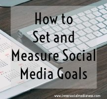 How to Set and Measure Social Media Goals