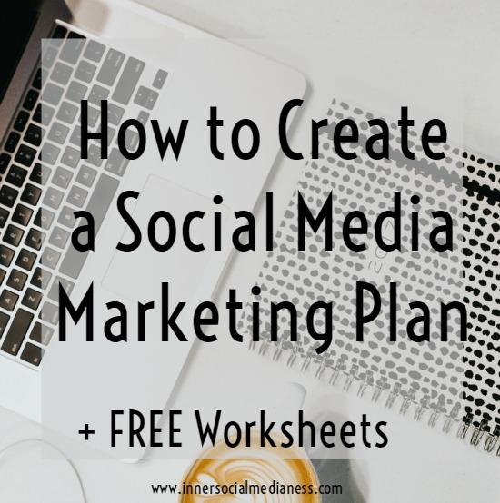 How To Create A Social Media Marketing Plan