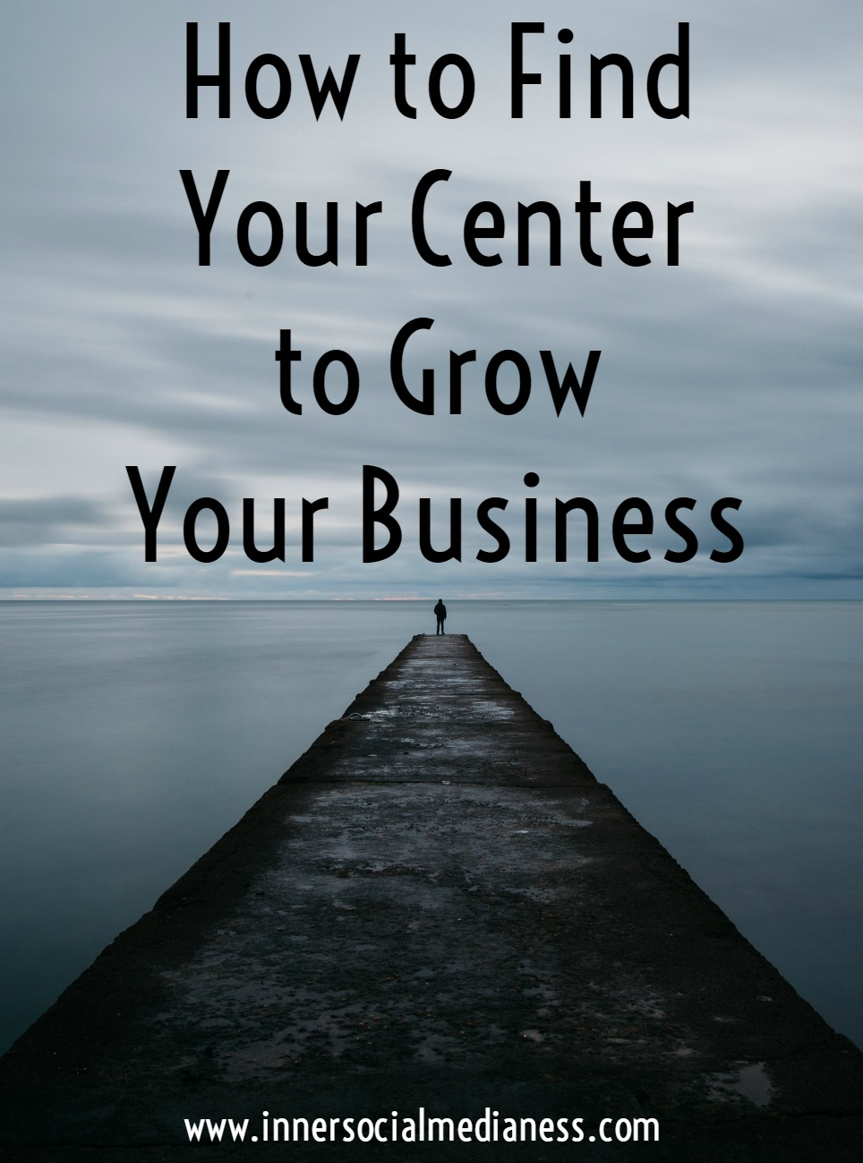 How to Find Your Center to Grow Your Business - There comes a time when you realize you can't be everything to everybody to really grow your business. When you're ready to uplevel your business or blog, you need to find the center of your focus.