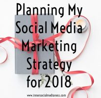 Planning my social media marketing strategy for 2018