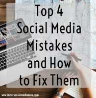 Top 4 Social Media Mistakes and How to Fix Them