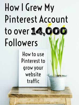 How I grew my Pinterest account
