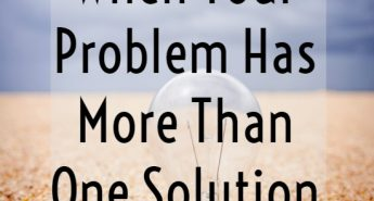 When Your Problem Has More Than One Solution