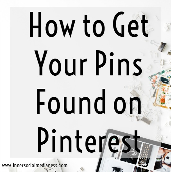 How Four Best PractHow to Get Your Pins Found on Pinterest